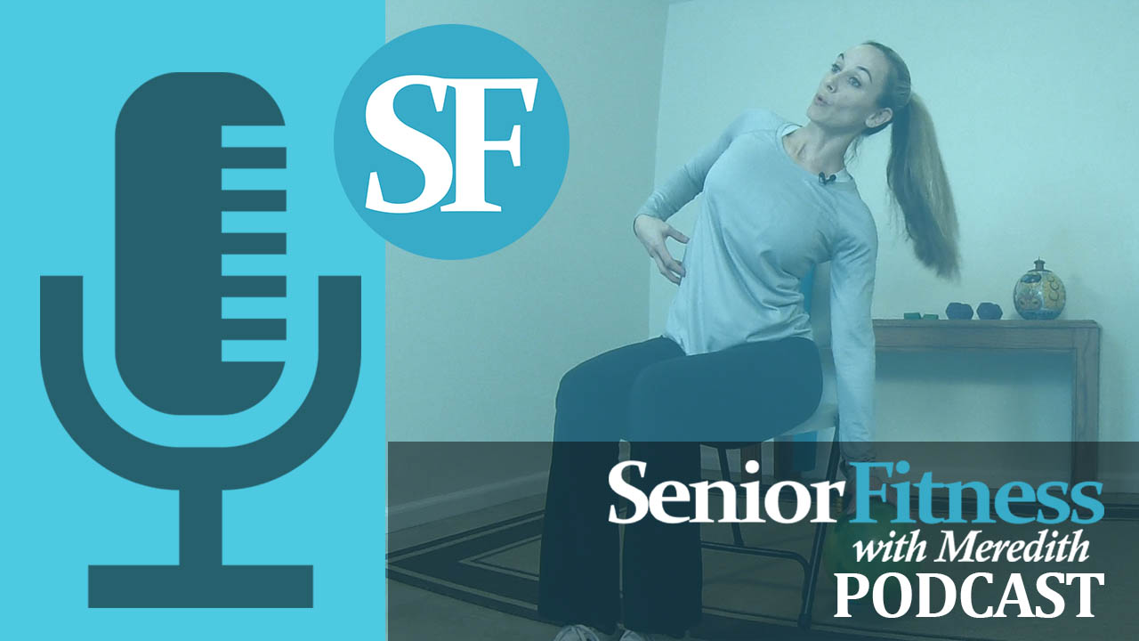 senior fitness with meredith podcast